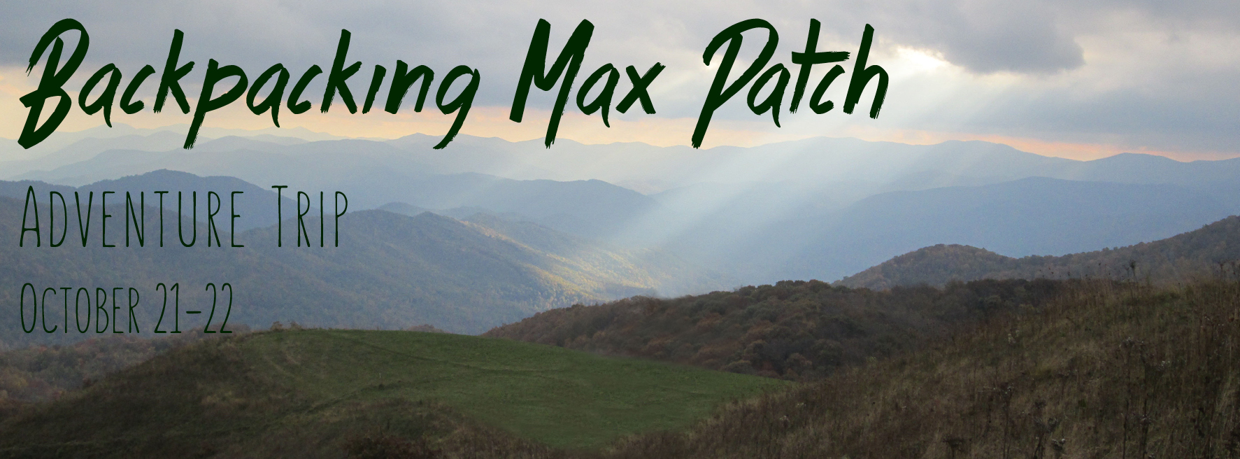 backpacking max patch bald adventure trip