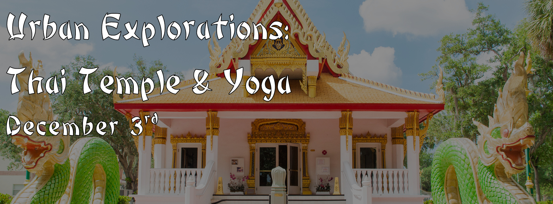 urban explorations thai temple and yoga adventure trip