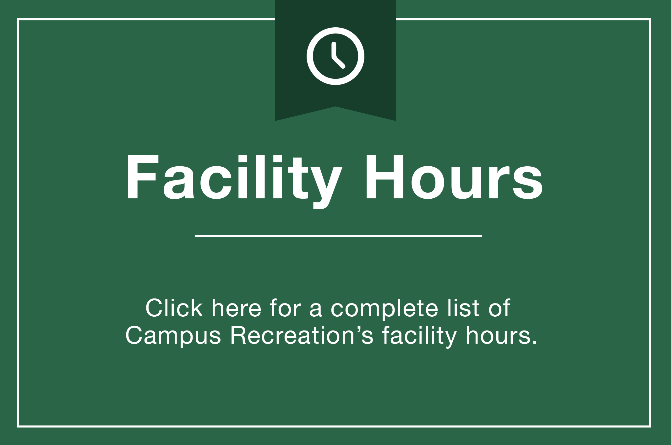 FACILITIES hours graphic