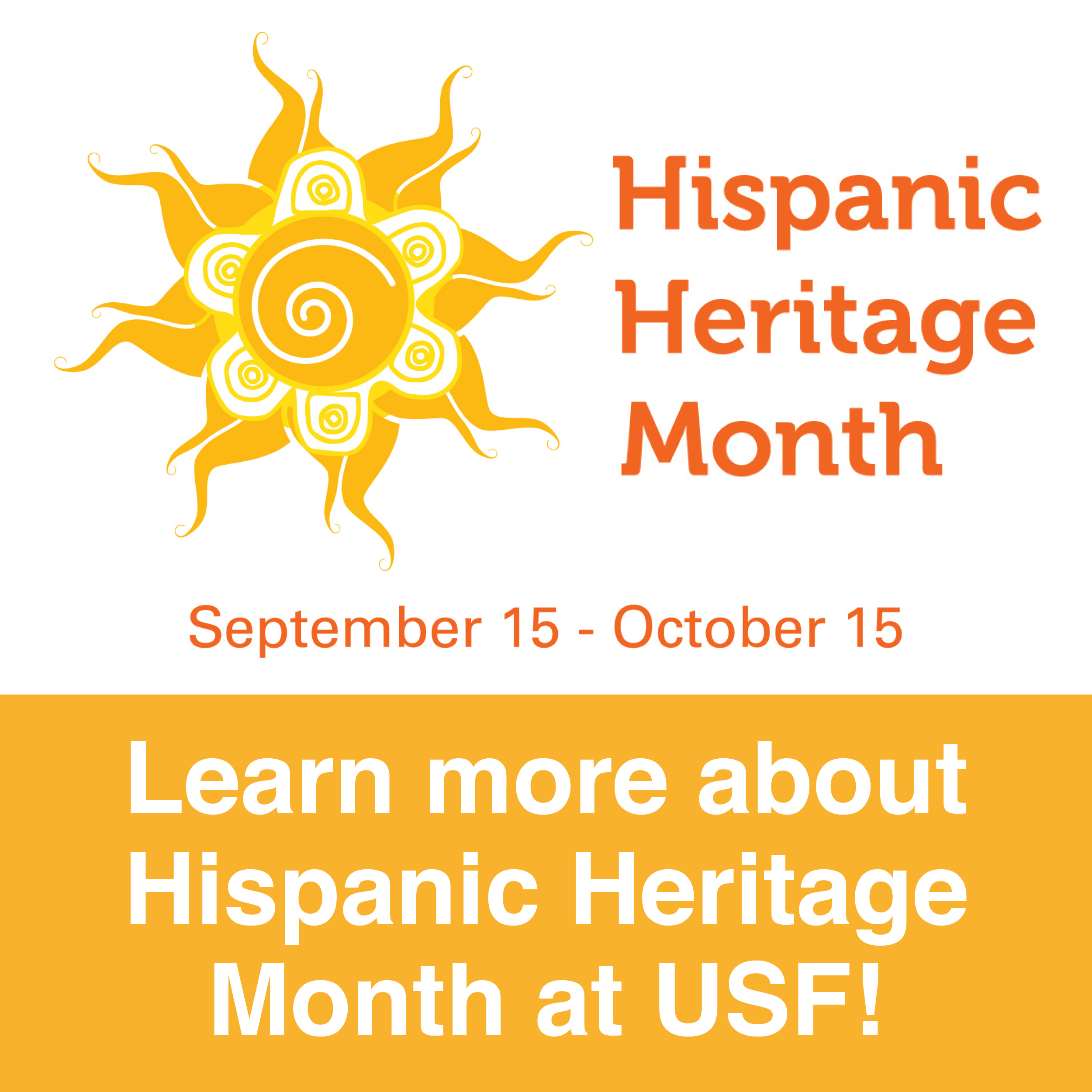 Learn more about Hispanic Heritage Month at USF!