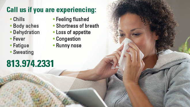 Call us if you are experiencing Flu like symptoms