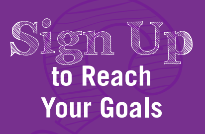 sign up to reach your goals