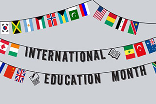 "Banner with international flags reading ""international education month"""