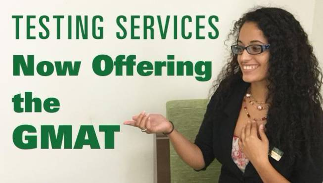 Female student pointing at Testing Services Now Offering that GMAT.