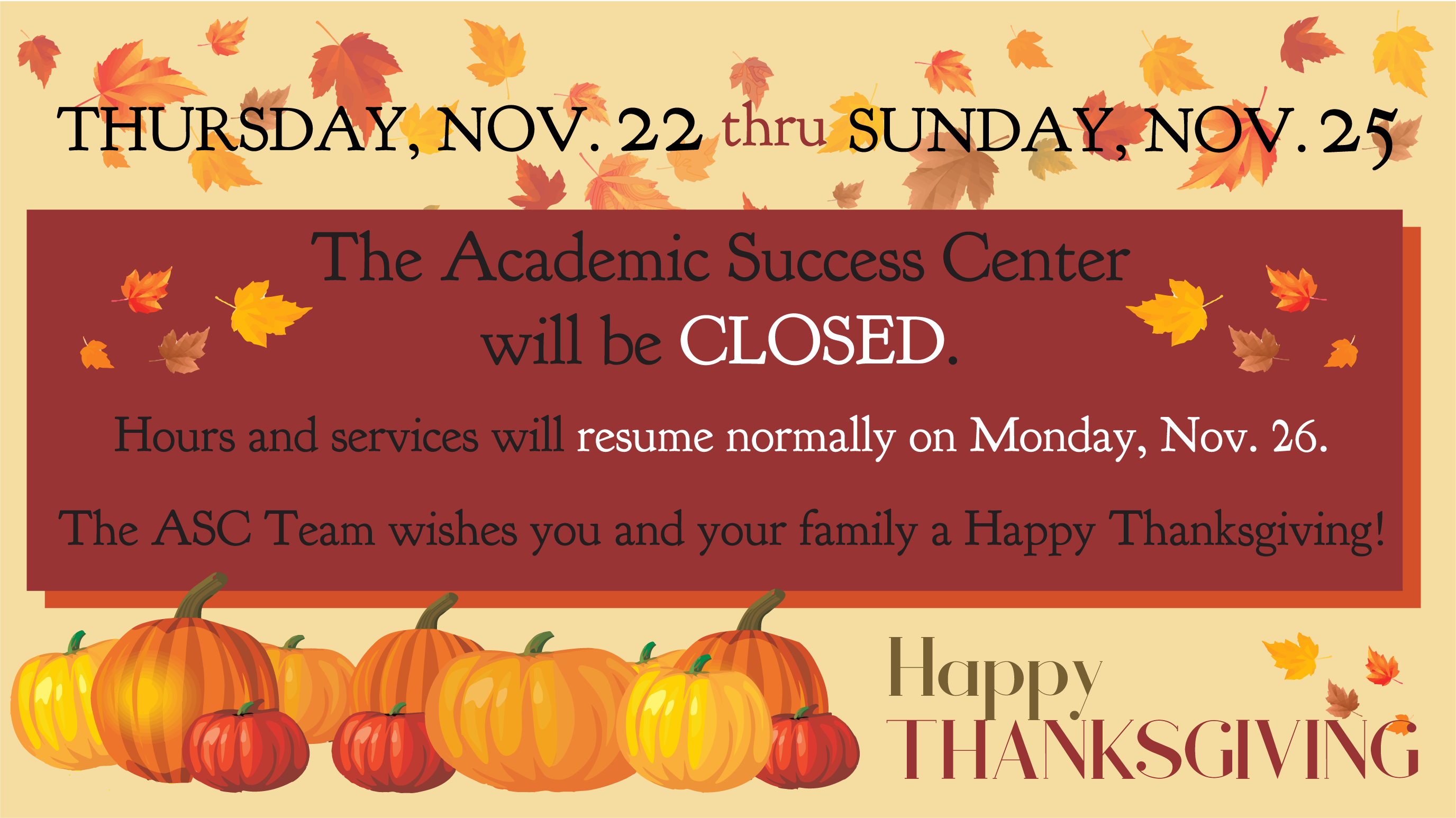 Happy Thanksgiving from the ASC!