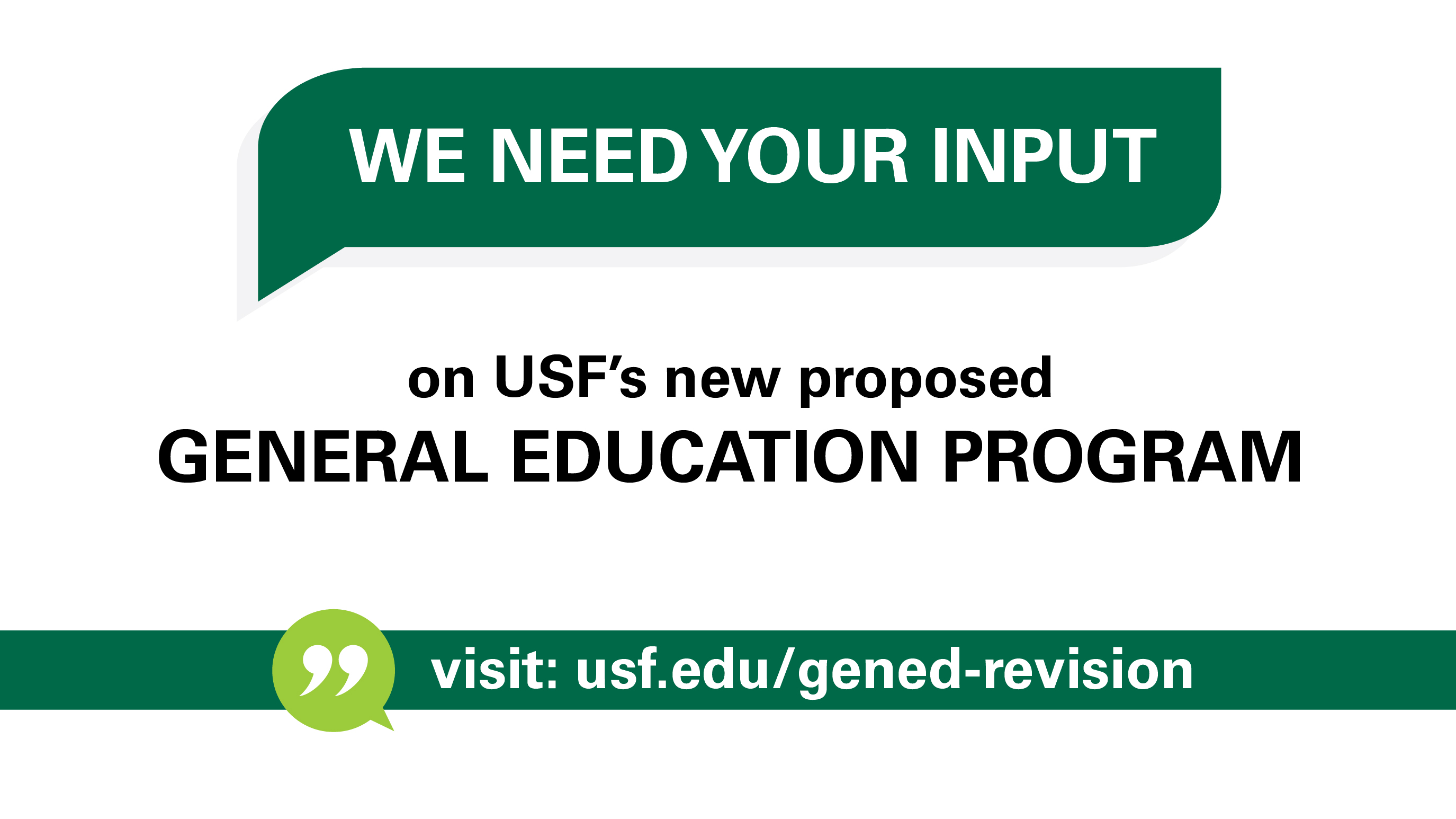 We need your input on USF's new proposed General Education Program!