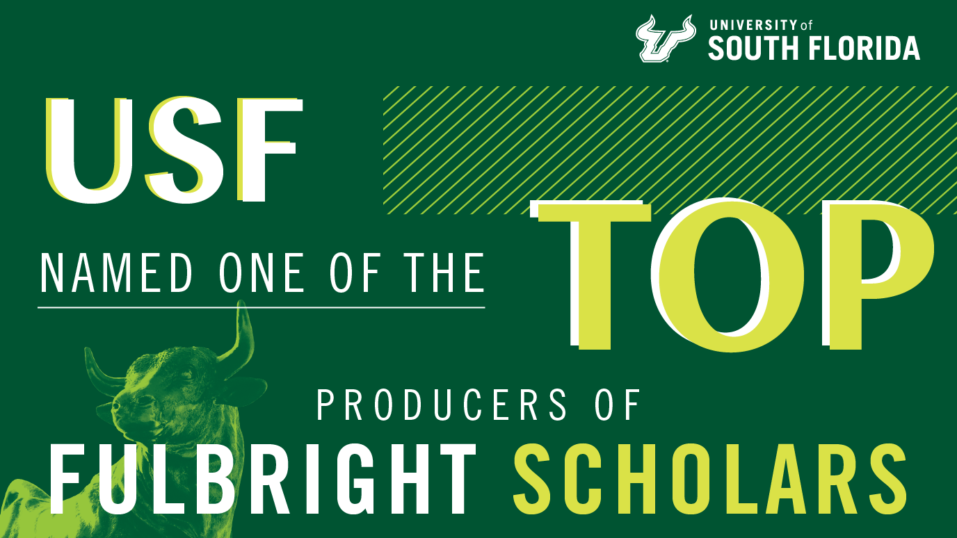 USF Named Top Producer of Fulbright Scholars