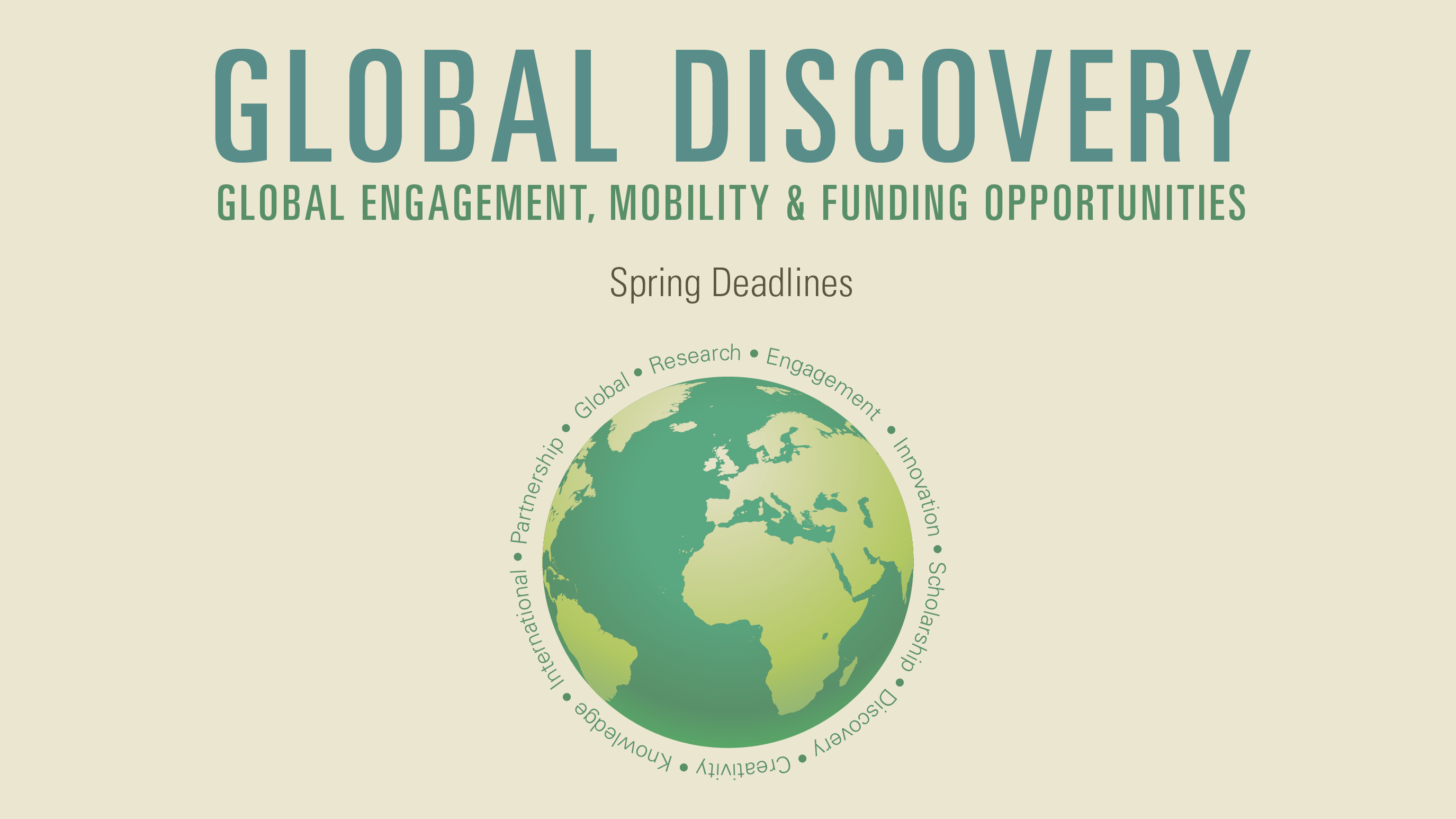 Global Discovery Newsletter - Spring 2018 - Global Engagement, Mobility & Funding Opportunities