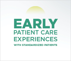 Early patient care experiences with standardized patients